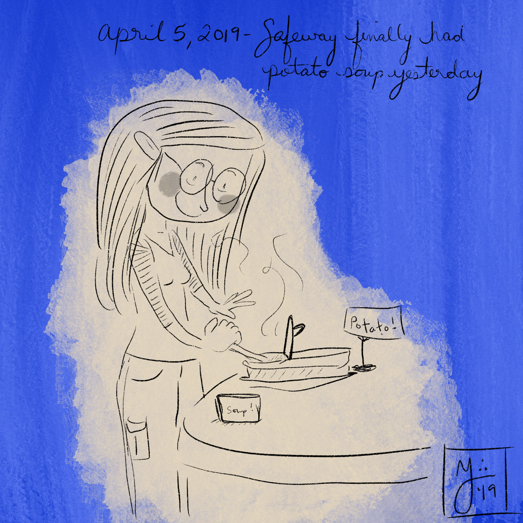 195 of 365 - I've already done a daily drawing about Safeway potato soup, but I don't care